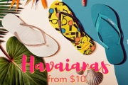 Get Your Hands on the Havaianas Sale & Make Your Feet Happy w/ the Classic Brazilian Sandal! Men's & Women's Thongs, Starting @ Only $10! Plus P&H