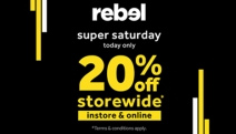 Don't Miss the Rebel Super Saturday Mega Sale! 20% Off Storewide*! Stock Up on Faves from Nike, Adidas & More! Sneakers, Activewear & More! T&C's Apply
