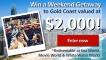 Tell Us in 25 Words or Less Why You Should Win a Gold Coast Weekend Getaway Worth $2,000, Redeemable at Sea World, Movie World & White Water World!