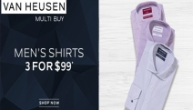 Dress for Success with the Van Heusen Sale! Shop Men's Shirts 3 for Just $99! Relaxed, Tailored & Slim Fits Available in a Range of Colours & Prints
