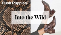 Step into the Wild with Hush Puppies' New Range of Snake Print Footwear! Shop Fantastic Flats & Cool Boots - Buy Two & Get 50% Off the Second Pair