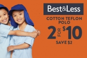 Are Your Kids Ready to Go Back to School? Enjoy Low Priced Schoolwear w/ Best & Less! Shop 2 for $10 Unisex Cotton Teflon Polos in Range of Colours