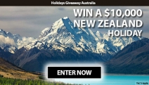 Don't Miss Your Chance to Win a $10,000 Holiday to New Zealand or Your Choice of Destination! Complete a Quick Survey & Tell Us Why You Should Win