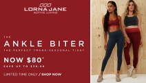 Autumn's Almost Here! Keep Cosy w/ Lorna Jane & Save Up to 33% Off The Ankle Biter - The Perfect Trans-Seasonal Tight! Huge Range of Colours & Styles