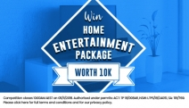 Don't Miss Your Chance to Win a Home Entertainment Package Worth $10k! Package Incl. TV, DVD Player, Sound System & More! Get Your Free Entry in Quick!