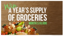 Cut That Grocery Bill to ZERO! Enter Now for Your Chance to Win a Year's Supply of Groceries, Valued Up to a Total of $10,000!