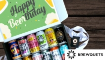 Nothing Says Happy Birthday Like Beer, Wine or Cider Birthday Gifts from Brewquets! BEER-thday Dozen Brews, Wine Time Gift Box, Cider Brewquet & More