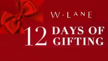 The Most Fashionable Christmas Countdown is On with W.Lane 12 Days of Gifting! A New Offer Revealed Each Day! Unwrap Today's Stylish Special