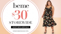 Dress for Your Curves with beme! Shop New Wardrobe Staples w/ the Almost Everything $30 Sitewide Sale - Tops, Denim, Jackets & More. Hurry, Ends Soon!