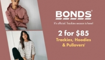 Sport Laid-Back Style w/ Bonds! Nail that Casual-Cool Feel with 2 for $85 Trackies, Hoodies & Pullovers. Designed to Suit Your Active Lifestyle