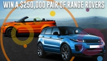 Enter Now for Your Chance to Win a Range Rover Package Valued at $250,000! Winner Get to Choose Any Combo of 2 Range Rovers & More