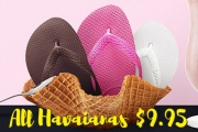 Get Your Hands on the Havaianas Sale & Make Your Feet Happy with the Classic Brazilian Sandal! Shop a Range of Colours, All $9.95. Plus P&H